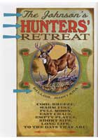 Custom Hunters' Retreat Sign