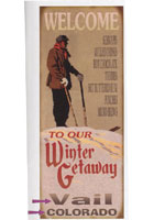 Custom Winter Getaway Sign
