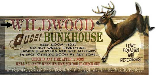Custom 2-Dimensional Bunkhouse Sign